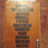 Filozoful - rege? filozofie morala si viata publica, Husserl, Wittgenstein, Jaspers, Russel, Popper, Nozick, Whitehead, Gonseth, Hare, Guthrie Watkins - Filosofie