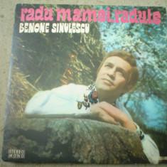 BENONE SINULESCU radu mamei radule album disc lp vinyl muzica populara folclor, VINIL, electrecord