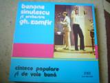 BENONE SINULESCU gheorghe Zamfir cantece populare de voie buna disc vinyl lp, VINIL, electrecord