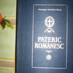 Pateric romanesc(ce cuprinde viata si cuvintele unor sfinti si cuviosi parinti ce s-au nevoit in manastirile romanesti/sec.IV-XX)