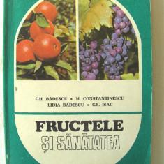 """FRUCTELE SI SANATATEA"",  Badescu si altii, 1984. Carte noua, Alta editura"