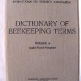 Apicultura / stuparit : DICTIONARY OF BEEKEEPING TERMS, Vol.6.  APIMONDIA, 1978, Alta editura
