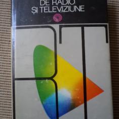 DICTIONAR TEHNIC DE RADIO SI TELEVIZIUNE carte tehnica hobby electrotehnica - Carti Electronica