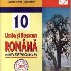 LIMBA SI LITERATURA ROMANA - MANUAL PT CLS A X A de ANA TEODORESCU ED. NICULESCU - Manual scolar niculescu, Clasa 10