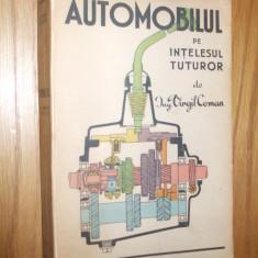 AUTOMOBIL  pe Intelesul Tuturor  -- Virgil Coman   295 p. + 16 planse color