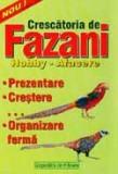 Roberta Tartaseanu - Crescatoria de fazani - hobby, afacere, Alta editura