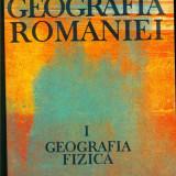 GEOGRAFIA ROMANIEI - Vol.1 - Geografia fizica - Carte Geografie