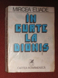 In Curte la Dionis - Proza Fantastica - Mircea Eliade