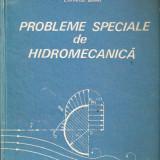 Probleme speciale de Hidromecanica - Carti Mecanica