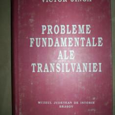 Probleme fundamentale ale transilvaniei-Victor Jinga - Carte Istorie