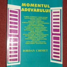Momentul adevarului - Iordan Chimet