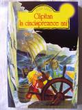 """""""CAPITAN LA CINCISPREZECE ANI"""", Jules Verne. Absolut noua"""