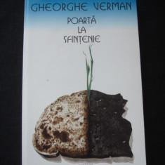 GHEORGHE VERMAN - POARTA LA SFINTENIE