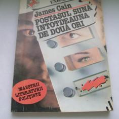 POSTASUL SUNA INTODEAUNA DE DOUA ORI -DELAPIDATORUL JAMES CAIN - Roman, Anul publicarii: 1992