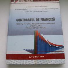 CONTRACTUL DE FRANCIZA TEORIE SI PRACTICA INTERNA SI INTERNATIONALA, STUDIU DE CAZ, MODELE DE CONTRACTE - Carte Jurisprudenta