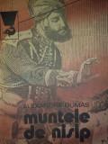 AL. DUMAS - MUNTELE DE NISIP V. 1