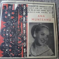 ANA MUNTEANU Muzica Populara electrecord folclor banatean Banat disc single vinyl, VINIL