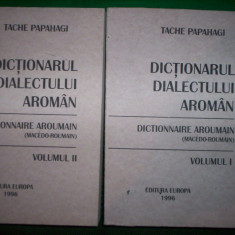 Dictionarul dialectului aroman ( general si etimologic, 2 volume- Tache Papahagi