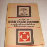 PROBLEME DE FIZICA CU SITUATII IMPUSE-Ion Gheorghe Vita - Culegere Fizica