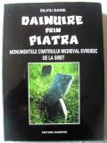 """DAINUIRE PRIN PIATRA"", Silviu Sanie, 2000. Stele funerare. Album absolut nou, Alta editura"