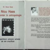 Dr. Hava Haas , Nicu Haas , un pionier in antropologie , descoperitorul unicului schelet de om crucificat , lucrare publicata in Israel, Alta editura