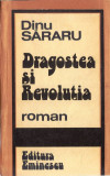DRAGOSTEA SI REVOLUTIA de DINU SARARU