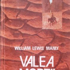 VALEA MORTII de WILLIAM LEWIS MANLY