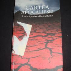 JOEL LEVY - CARTEA APOCALIPSEI * SCENARII PENTRU SFARSITUL LUMII {2010}, Alta editura