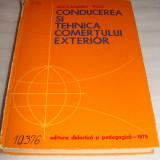 CONDUCEREA SI TEHNICA COMERTULUI EXTERIOR- Alexandru Puiu - Carte Marketing