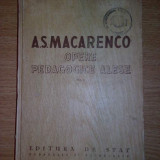 A.S. MACARENCO-MAKARENKO - OPERE PEDAGOGICE ALESE, Volumul 2 - Carte Psihologie Altele