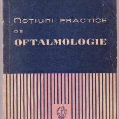 Mircea Alex. Chiriceanu - Notiuni practice de oftalmologie - Carte Oftalmologie