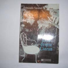 Fernando Savater Eseu despre Cioran Ed. Humanitas 1998, r25, RF7/4