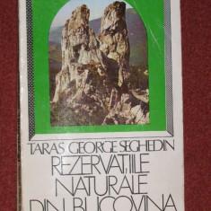 Rezervatiile naturale din Bucovina - Taras George Seghedin (autograf) - (cu harta)