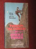 Turism si alpinism in Cheile Turzii - Mihai Vasile, Mircea Barbelian - autograf  (cu harti)