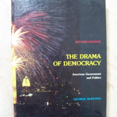 The Drama of Democracy - George Mckenna - Carte Economie Politica