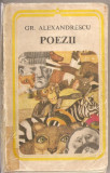 (C2639) POEZII DE GR. ALEXANDRESCU, MINERVA, BUCURESTI, 1979, ANTOLOGIE SI POSTFATA DE DUMITRU MICU