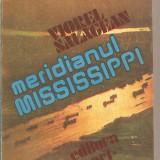 (C2640) MERIDIANUL MISSISSIPPI DE VIOREL SALAGEAN, EDITURA SPORT-TURISM, BUCURESTI, 1985 - Carte de calatorie