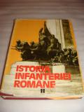 ISTORIA INFANTERIEI ROMANE - volumul II -Gheorghe Romanescu Gheorghe Tudor Mihai Cucu Ioan Popescu