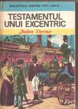 (C2724) TESTAMENTUL UNUI EXCENTRIC DE JULES VERNE, EDITURA ION CREANGA, BUCURESTI, 1974