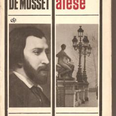 (C2731) OPERE ALESE DE ALFRED DE MUSSET, EDITURA PENTRU LITERATURA UNIVERSALA, BUCURESTI, 1969 - Roman