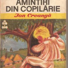(C2700) AMINTIRI DIN COPILARIE DE ION CREANGA, EDITURA ION CREANGA, BUCURESTI, 1970 - Carte educativa