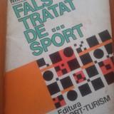FALS TRATAT DE SPORT - Mihai Patrascu