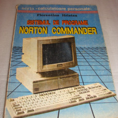Sistemul de programare NORTON COMMANDER - Florentina Hristea - Carte sisteme operare
