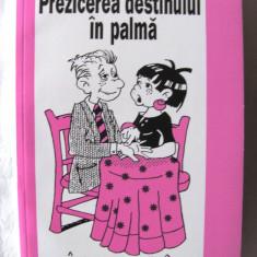 """""""PREZICEREA DESTINULUI IN PALMA"""", Rodney Davies, 1999. Chiromantie. Absolut noua, Alta editura"""