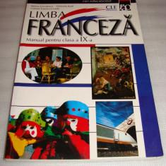 LIMBA FRANCEZA manual pentru clasa a IX a - Steluta Coculescu / Florinela Radi / Gabriel Fornica Livada - Manual scolar rao, Clasa 9, Rao, Limbi straine