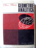 """""""GEOMETRIE ANALITICA cu elemente de algebra liniara"""", Gheorghe Vranceanu / George Gr. Margulescu, 1973. Tiraj 8820 exemplare. Carte noua"""