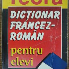 Sanda Mihaescu-Cirsteanu - Dictionar francez-roman pentru elevi teora