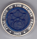Belgia,2002 ultimul an de batere a francului,10 WON Corea,argint 999% 34,21 gr
