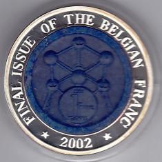 Belgia, 2002 ultimul an de batere a francului, 10 WON Corea, argint 999% 34, 21 gr
