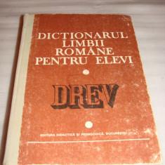 DICTIONARUL LIMBII ROMANE PENTRU ELEVI - DREV - DEX